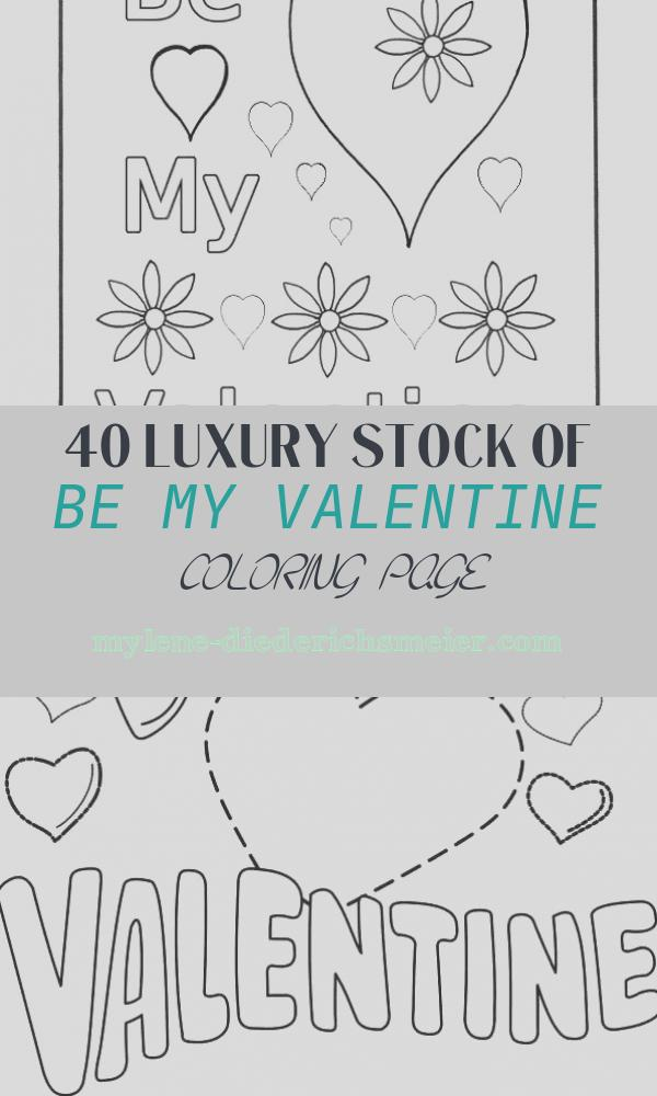 Be My Valentine Coloring Page Awesome Be My Valentines Coloring Pages