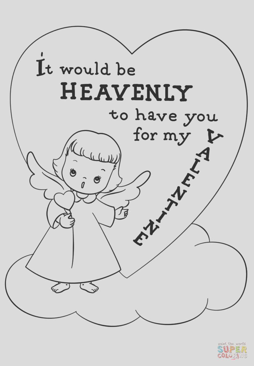 it would be heavenly to have you for my valentine