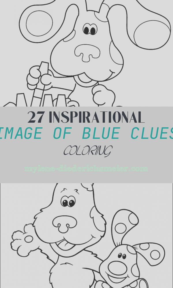 Blue Clues Coloring Inspirational Free Printable Blues Clues Coloring Pages for Kids