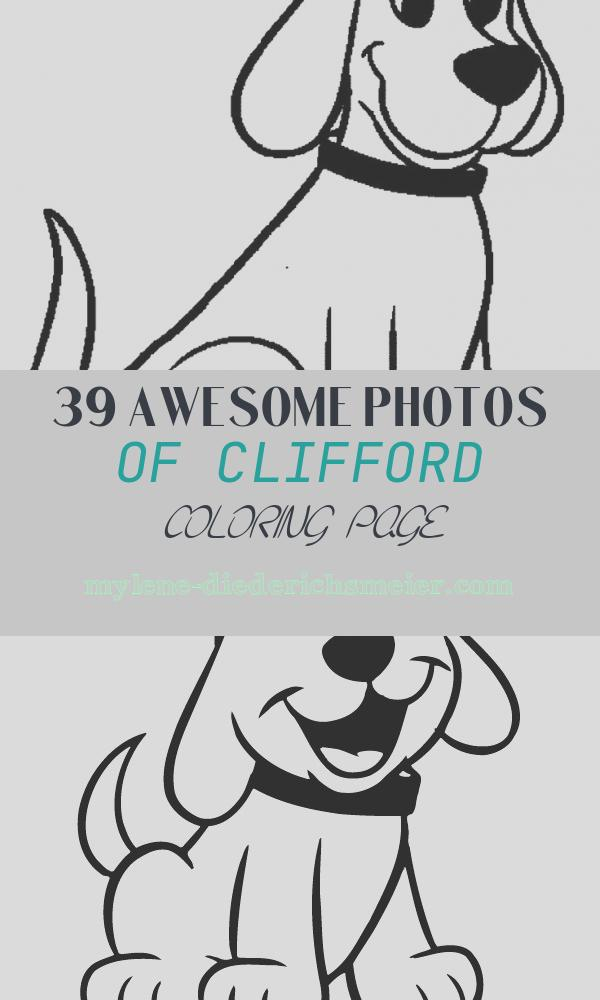 Clifford Coloring Page Best Of Clifford the Big Red Dog Coloring Pages
