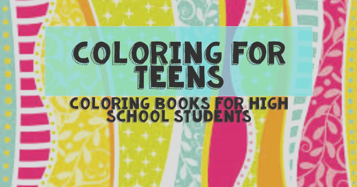coloring for teens coloring books for