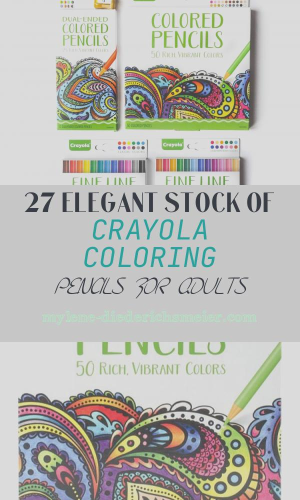 Crayola Coloring Pencils for Adults Inspirational Crayola Aged Up Adult Coloring Colored Pencils and Fine