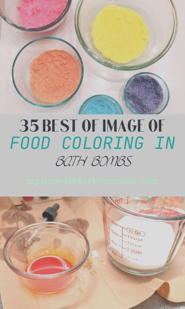 Food Coloring In Bath Bombs New Make Your Own