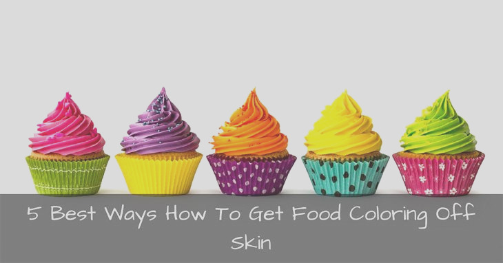how to food coloring off skin