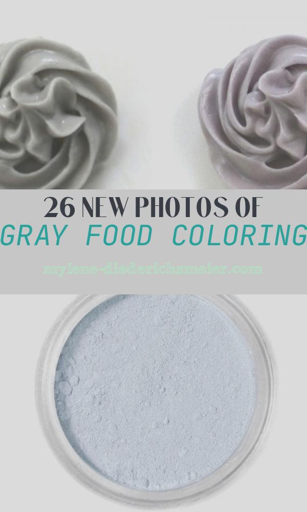 Gray Food Coloring Unique the Bake Cakery Equal Parts Life Love & Food the Bake