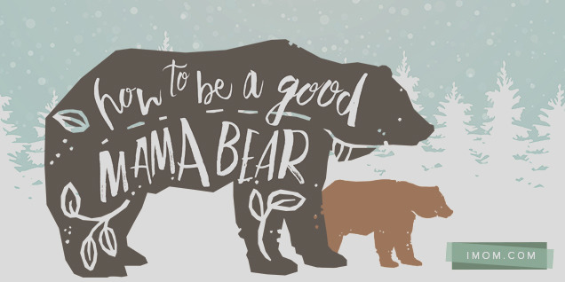 how to be a good mama bear