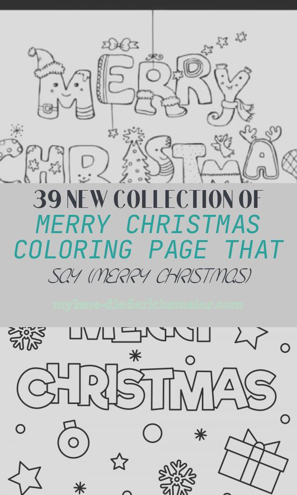 Merry Christmas Coloring Page that Say (merry Christmas) Unique Merry Christmas Coloring Pages that Say Merry Christmas