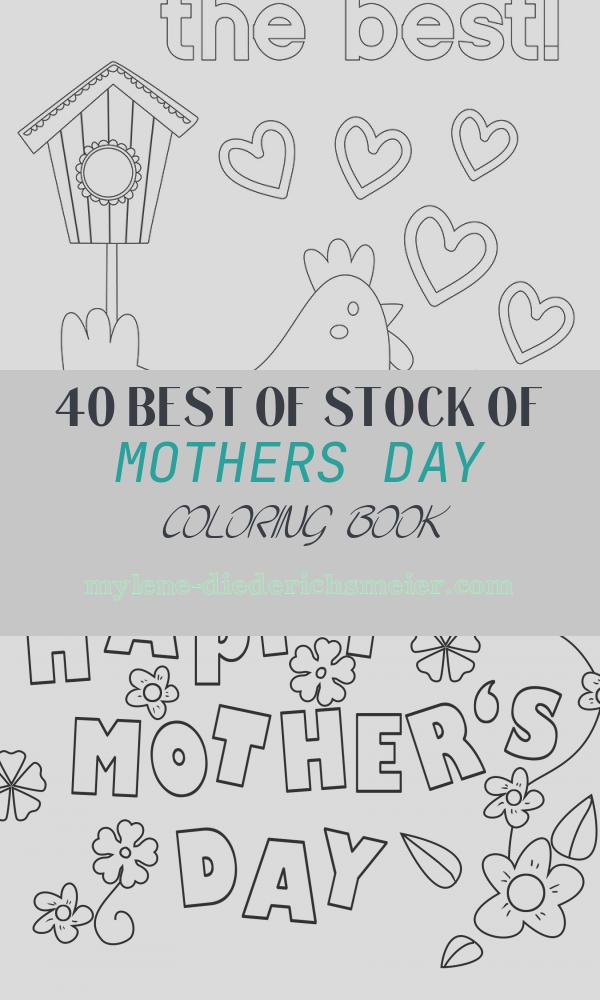 Mothers Day Coloring Book Awesome Mother S Day Coloring Pages Free Printables Happiness