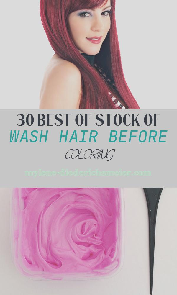 Wash Hair before Coloring New Wash Out Hair Color