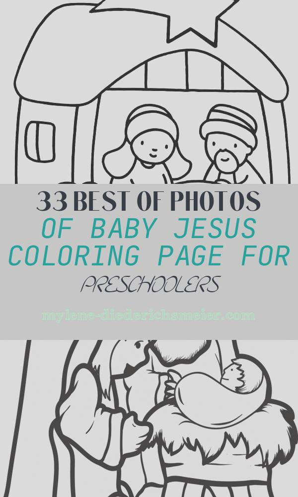 Baby Jesus Coloring Page for Preschoolers Lovely Baby Jesus Coloring Pages