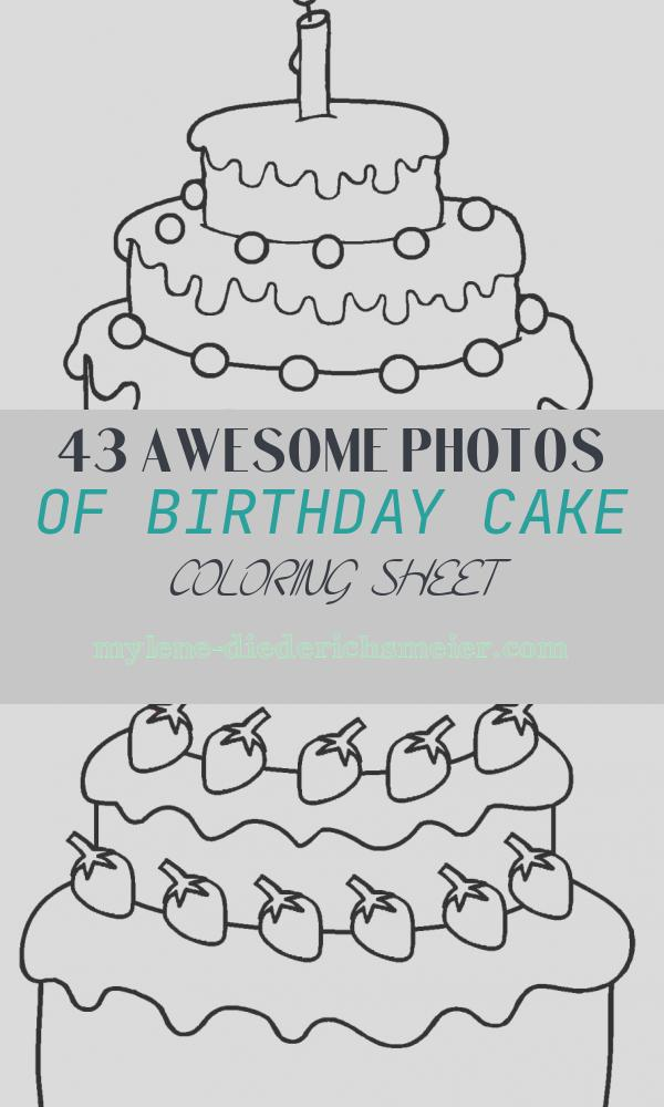 Birthday Cake Coloring Sheet Best Of Free Printable Birthday Cake Coloring Pages for Kids
