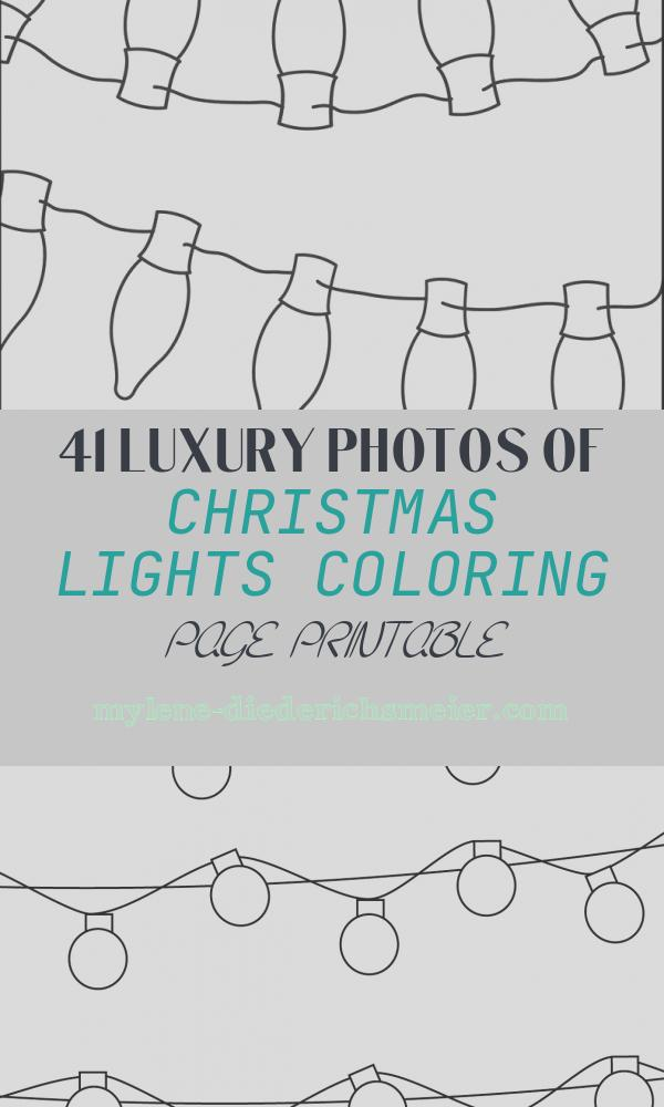Christmas Lights Coloring Page Printable Elegant Printable Christmas Lights Coloring Page for Kids