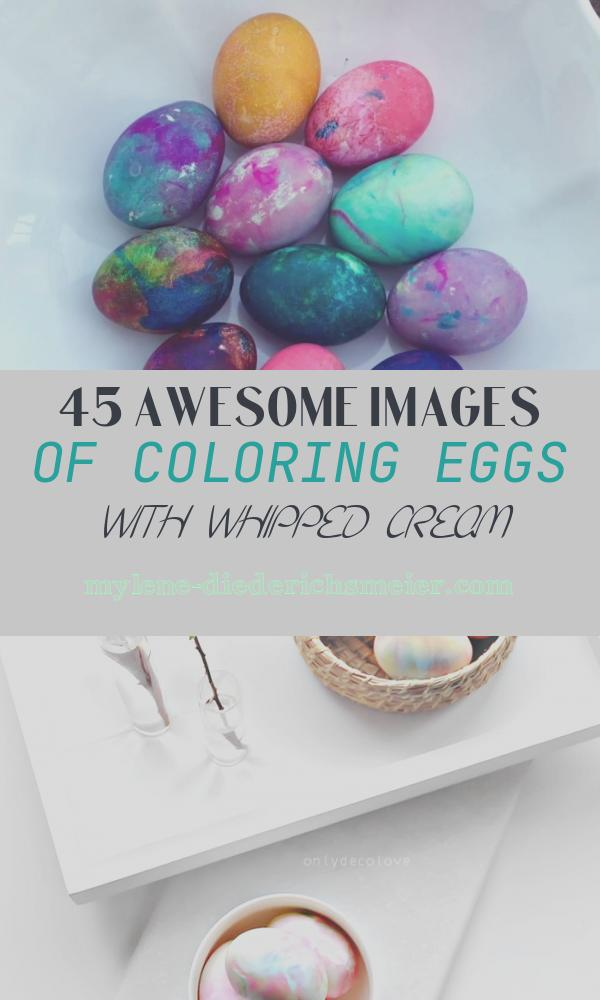 Coloring Eggs with Whipped Cream Best Of Coloring Eggs with Whipped Cream