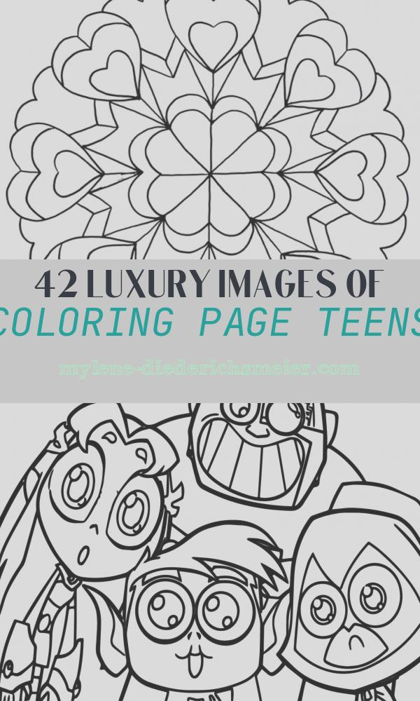Coloring Page Teens Lovely Coloring Pages for Teens Best Coloring Pages for Kids