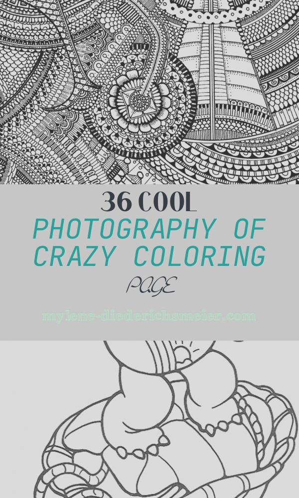 Crazy Coloring Page Luxury Color Me Crazy – An Excerpt Of the New Coloring Book by
