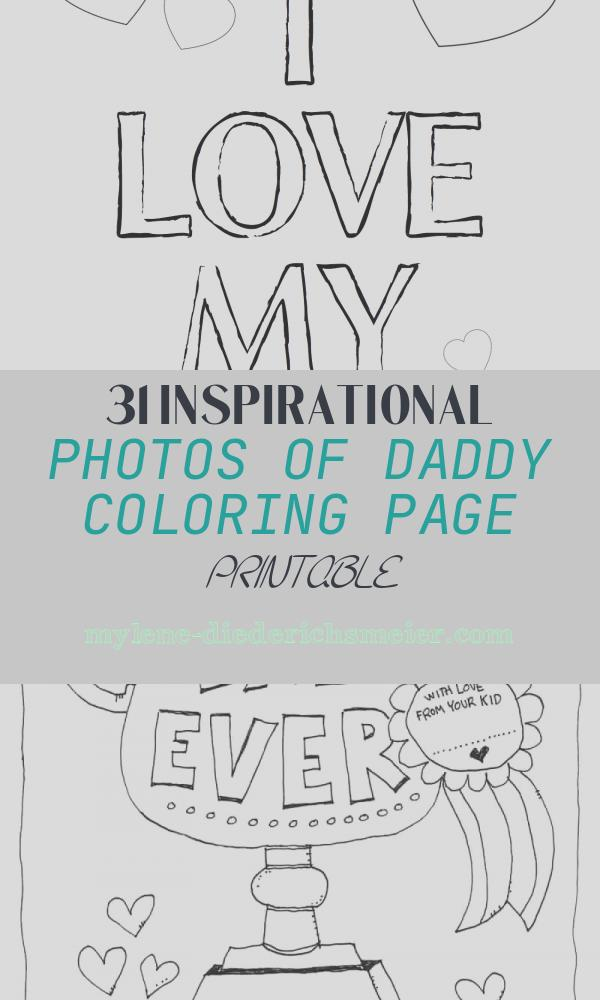 Daddy Coloring Page Printable Fresh Free Fathers Day Printables and More the Diy Village