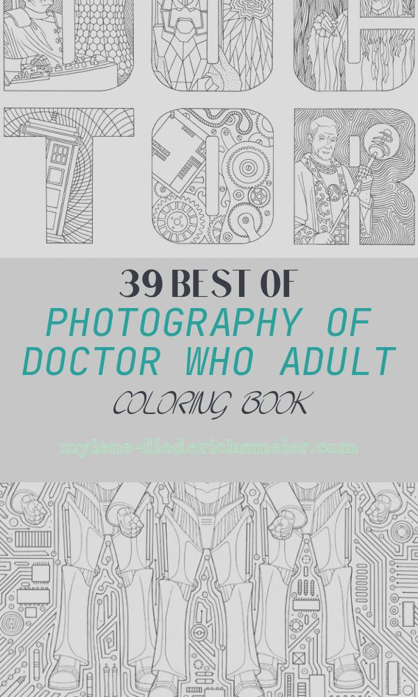 Doctor who Adult Coloring Book Elegant Doctor who Coloring Book Doctor who