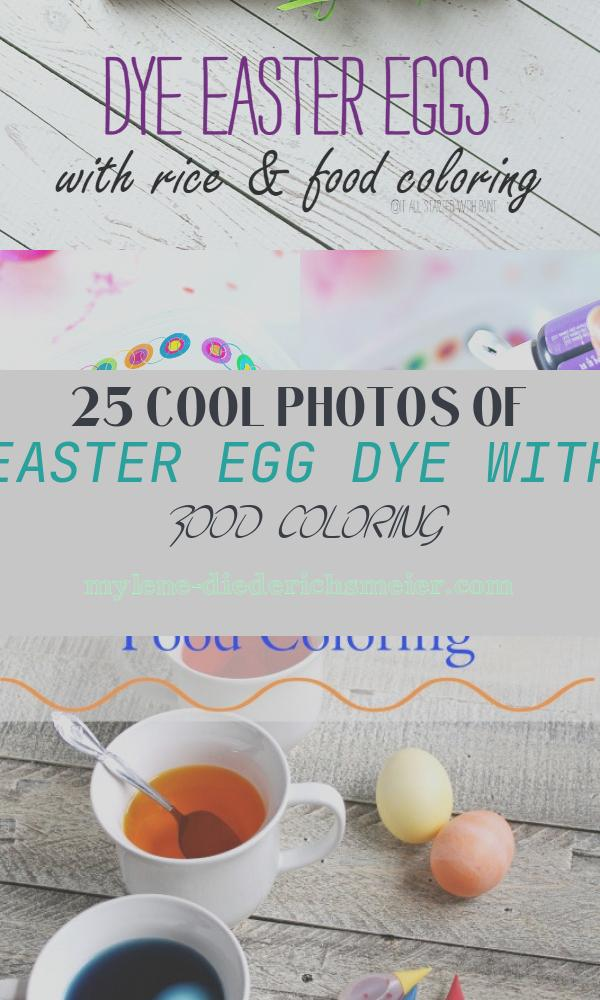 Easter Egg Dye with Food Coloring Fresh Dye Easter Eggs with Rice & Food Coloring It All Started