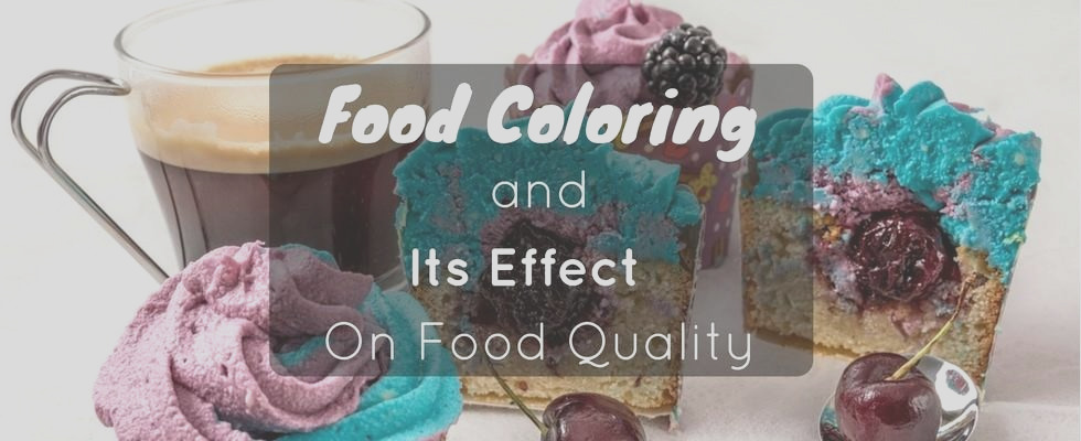 food coloring effect food quality