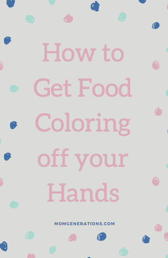 how to food coloring off your hands pinspiration