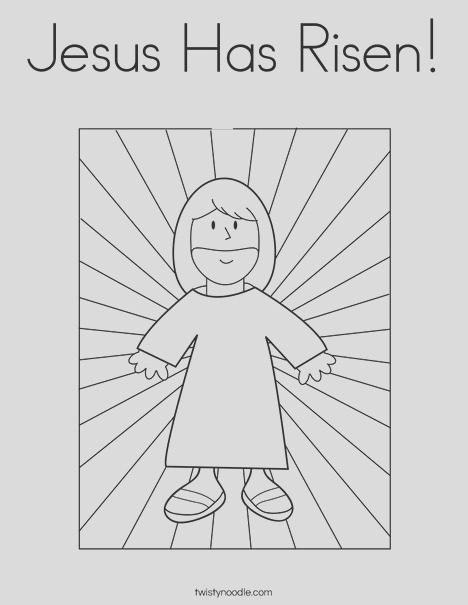 jesus has risen coloring page