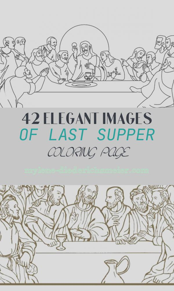 Last Supper Coloring Page Elegant the Last Supper Coloring Pages Hellokids