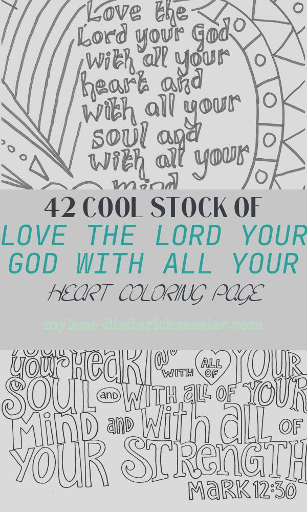 Love the Lord Your God with All Your Heart Coloring Page New Matt 22 37 Love the Lord Your God with All Your Heart