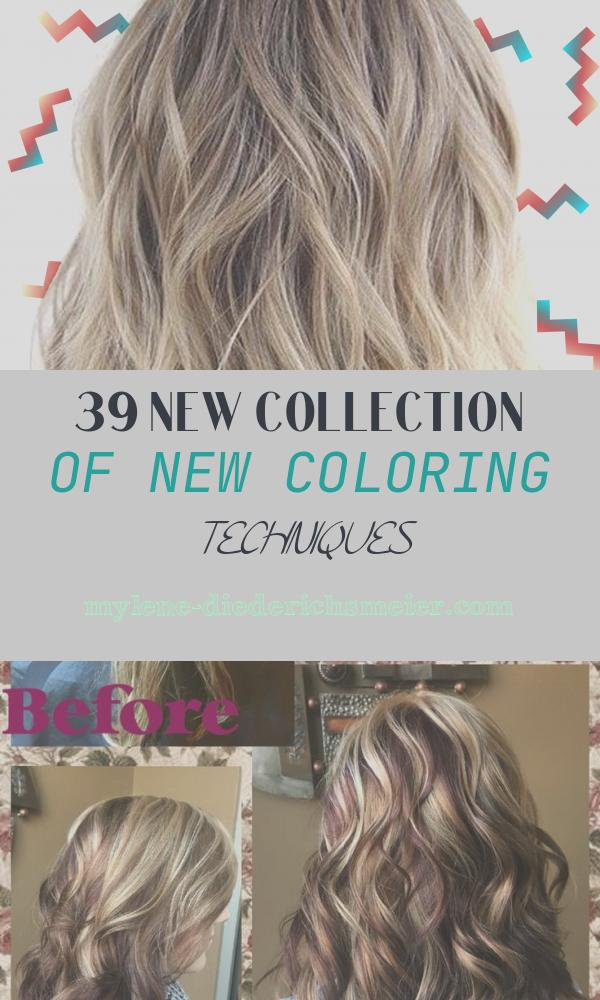 New Coloring Techniques Best Of Hair Coloring Techniques Terminology