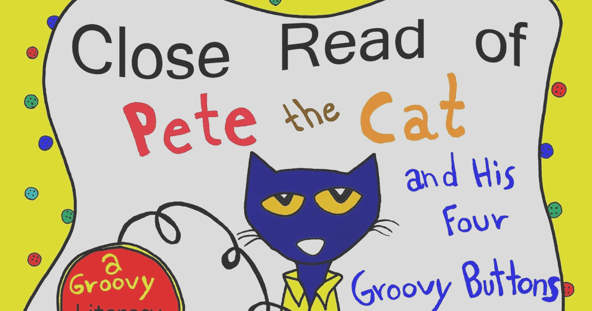 pete cat and his four groovy buttons
