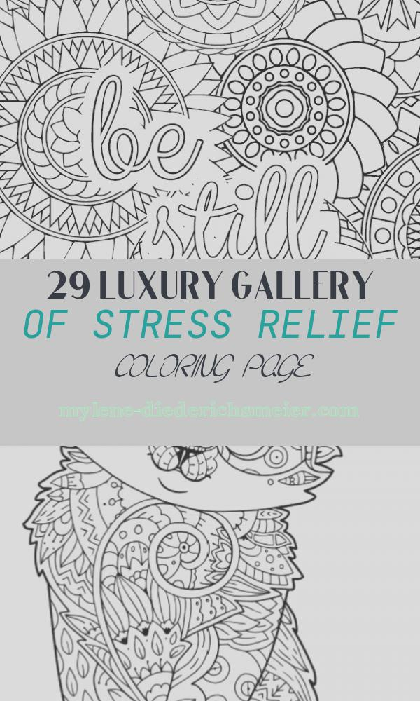 Stress Relief Coloring Page Luxury Stress Relief Coloring Pages to Help You Find Your Zen Again