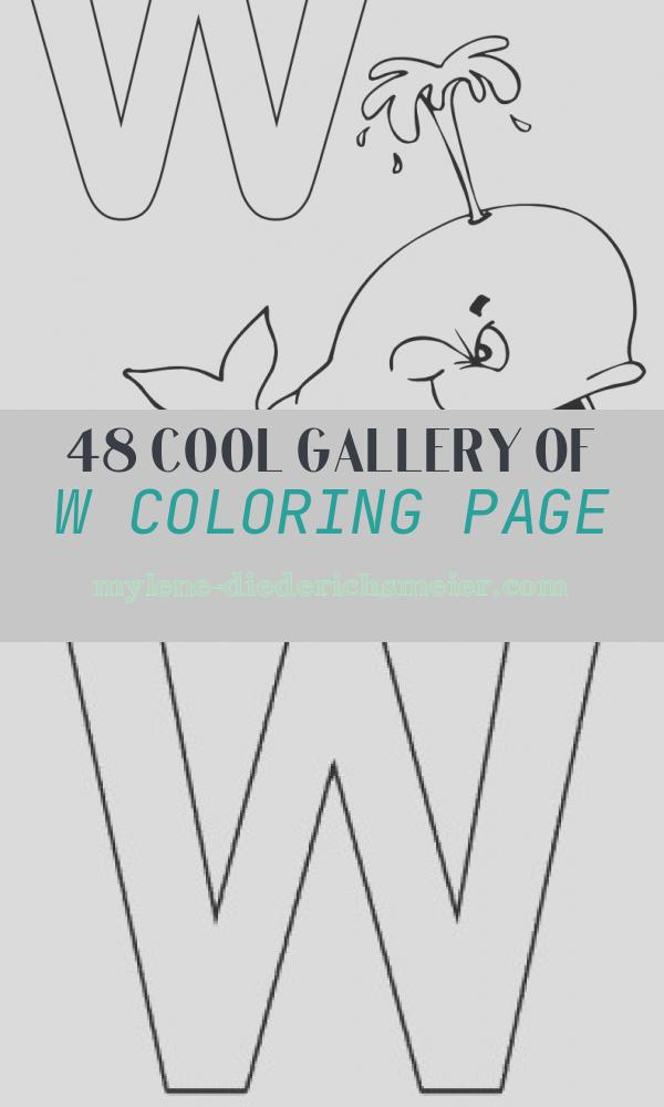 W Coloring Page Best Of Letter W Alphabet Coloring Pages 3 Free Printable