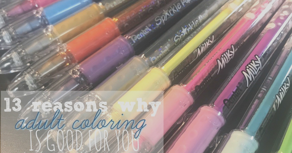 13 reasons why adult coloring is good for you