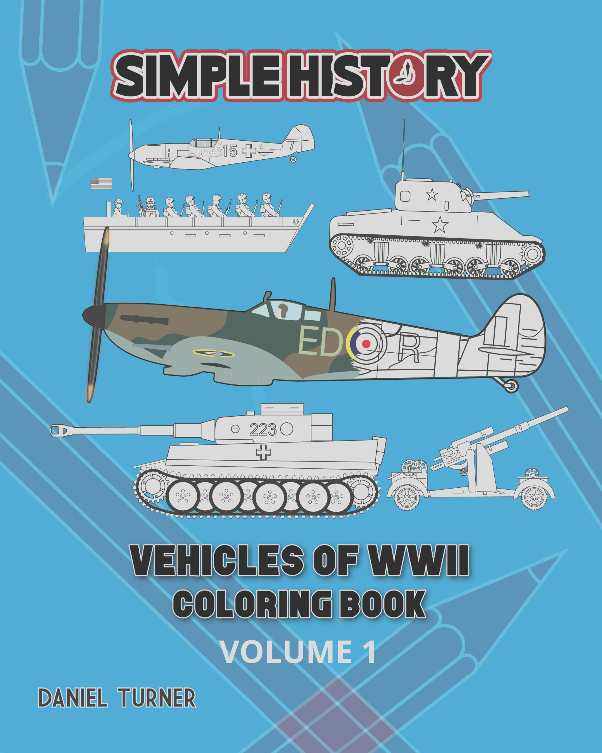 simple history vehicles of world war ii coloring book volume 1