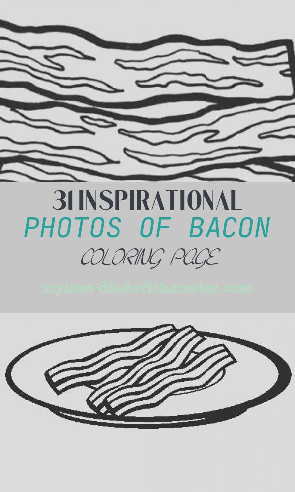 Bacon Coloring Page Luxury Coloring Pages for A 4 Year Old – Colorings
