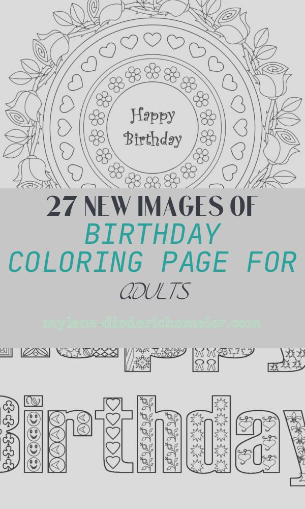 Birthday Coloring Page for Adults Unique 25 Free Printable Happy Birthday Coloring Pages