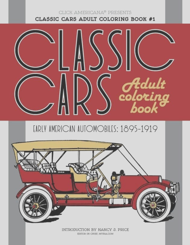classic cars adult coloring book 1 early american automobiles 1895 1919