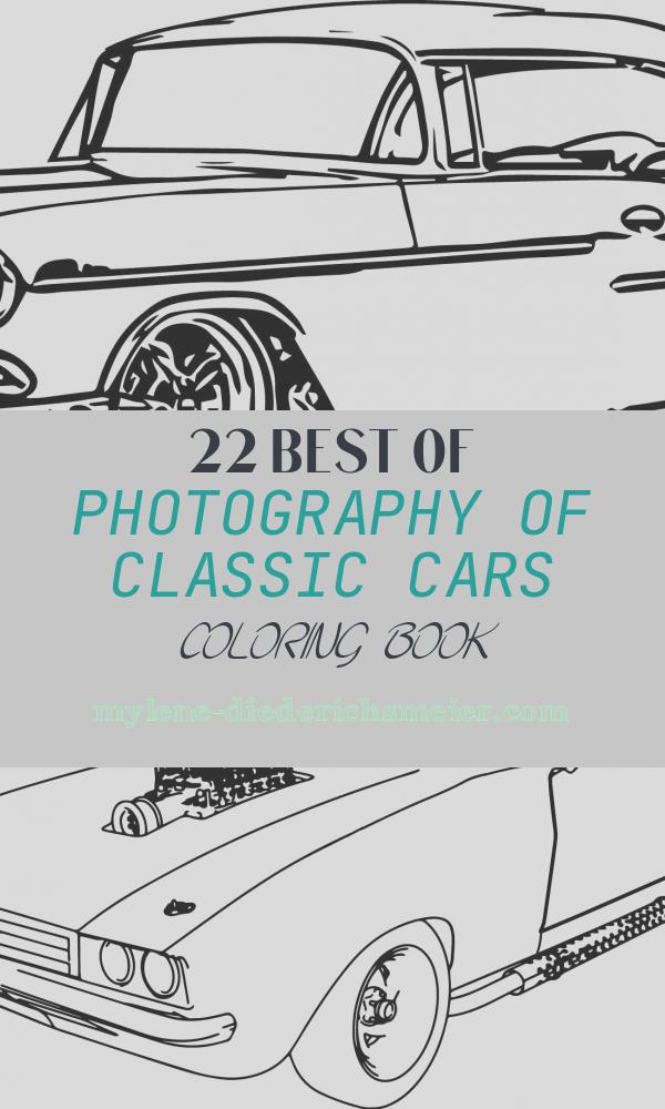 Classic Cars Coloring Book New Antique Car Coloring Pages
