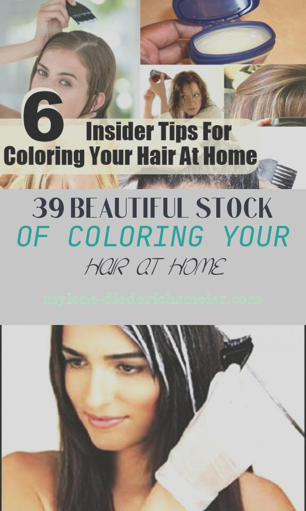 Coloring Your Hair at Home Lovely top 6 Insider Tips for Coloring Your Hair at Home