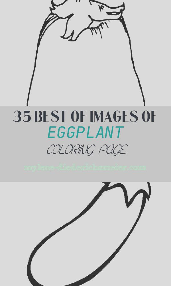 Eggplant Coloring Page Beautiful Eggplant Coloring Page