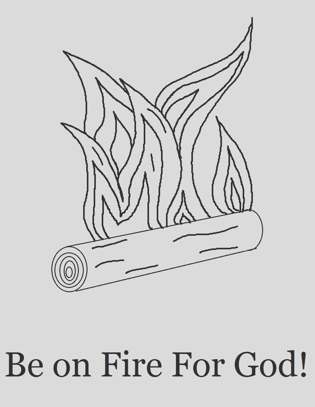 be on fire for god coloring page