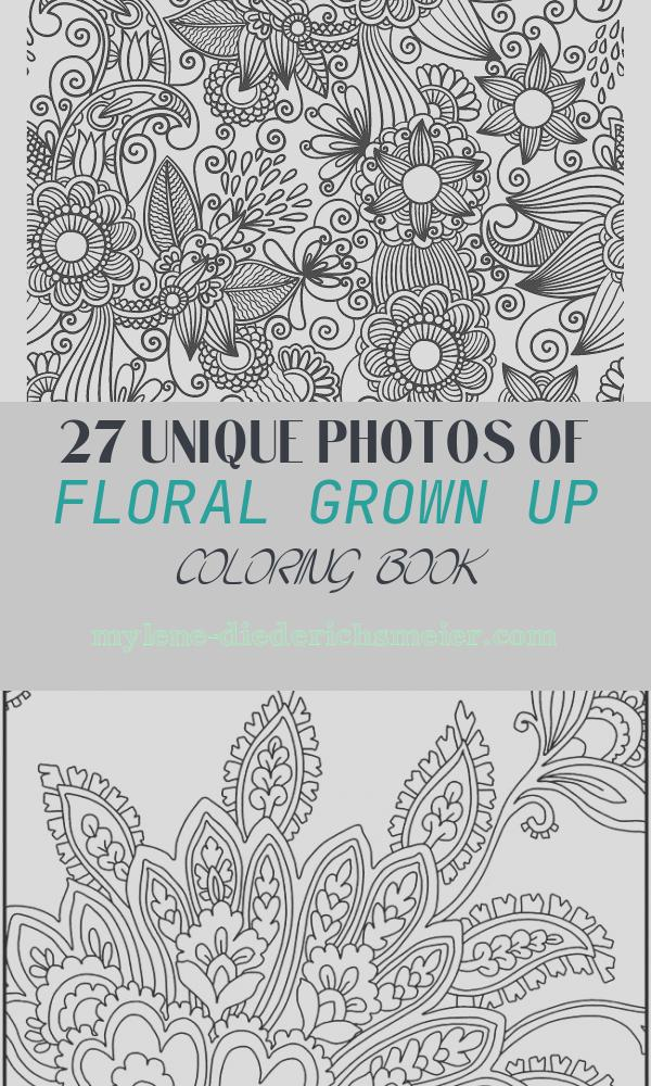 Floral Grown Up Coloring Book Best Of the Gorgeous Colouring Book for Grown Ups Discover Your