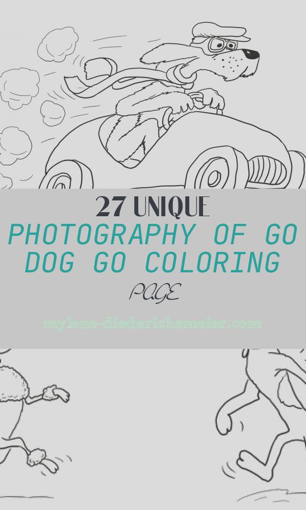 Go Dog Go Coloring Page Best Of Go Dog Go Coloring Page