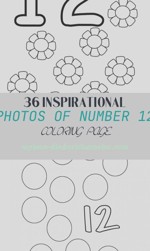 Number 12 Coloring Page Awesome Number 12 Worksheets Easy