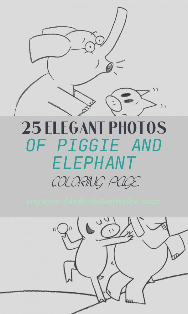 Piggie and Elephant Coloring Page Fresh Elephant and Piggie Coloring Pages Coloring Home