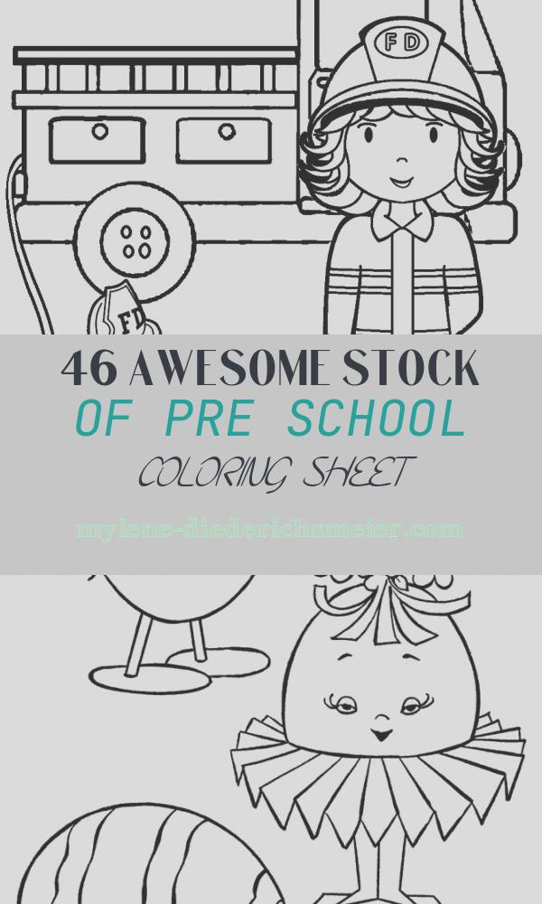 Pre School Coloring Sheet Fresh Free Printable Preschool Coloring Pages Best Coloring