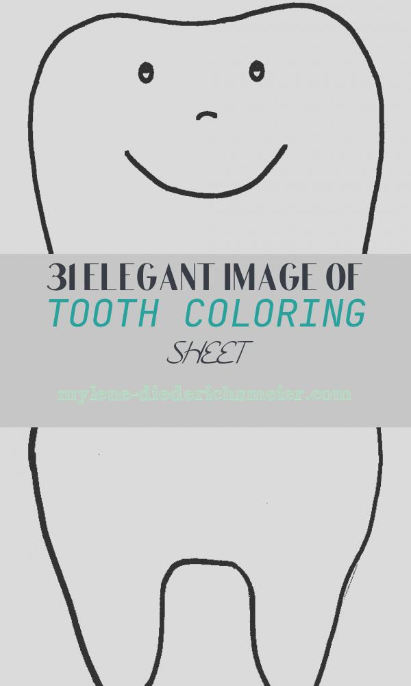 Tooth Coloring Sheet Luxury Dental Health and Teeth Printable Pages and Worksheets