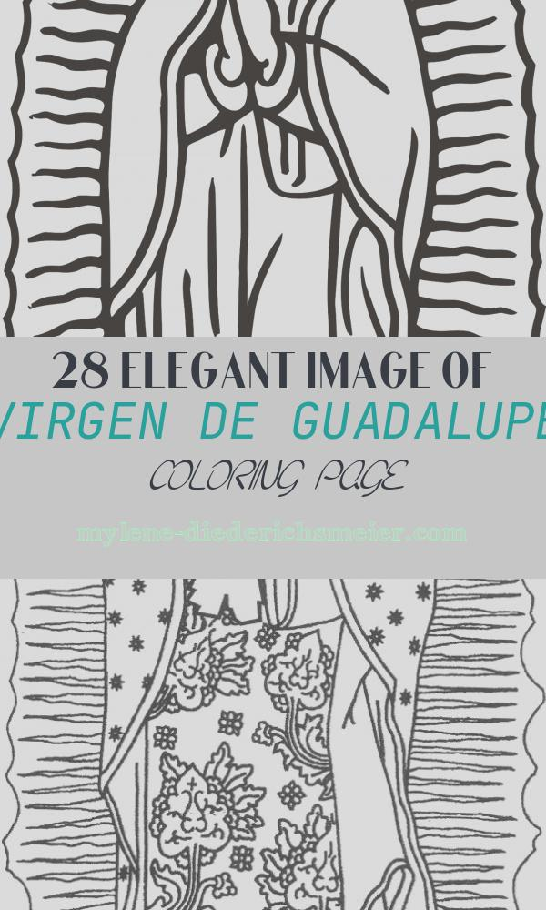 Virgen De Guadalupe Coloring Page Lovely Virgen De Guadalupe Coloring Pages Coloring Home