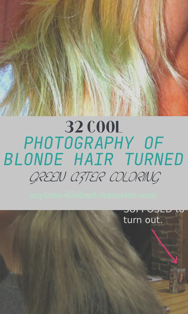 Blonde Hair Turned Green after Coloring Fresh How to Fix Blonde Hair that Turned Green