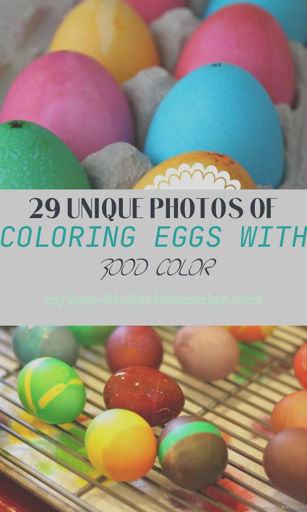 Coloring Eggs with Food Color Fresh How to Dye Bright Easter Eggs with Food Coloring No Dye