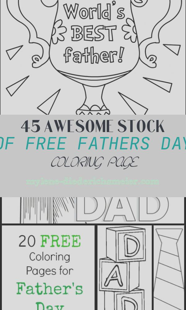 Free Fathers Day Coloring Page Lovely Wishing You A Happy Father's Day Weekend